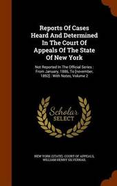 Reports of Cases Heard and Determined in the Court of Appeals of the State of New York image