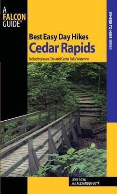Best Easy Day Hikes Cedar Rapids by Lynn Goya