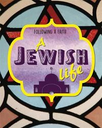 Following a Faith: A Jewish Life by Cath Senker image