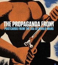 The Propaganda Front by Anna Jozefacka