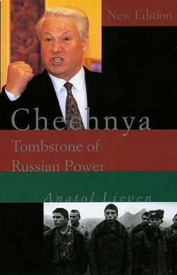 Chechnya by Anatol Lieven