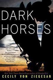 Dark Horses by Cecily Von Ziegesar image