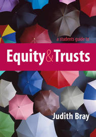 A Student's Guide to Equity and Trusts by Judith Bray image