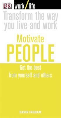 Work/Life: Motivate People by Gavin Ingham image