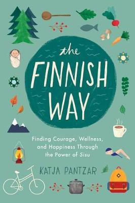 The Finnish Way by Katja Pantzar