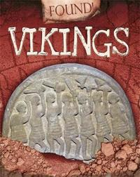 Found!: Vikings by Moira Butterfield