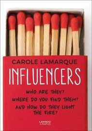 Influencers by ,Carole Lamarque