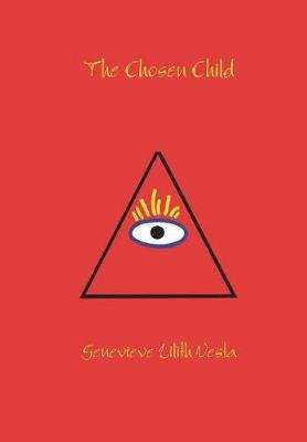 The Chosen Child by Genevieve Lilith Vesta image
