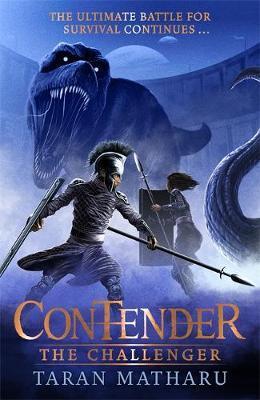 Contender: The Challenger by Taran Matharu
