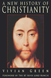 A New History of Christianity by Vivian Green image