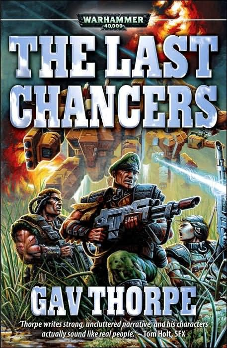 Warhammer: The Last Chancers by Gavin Thorpe