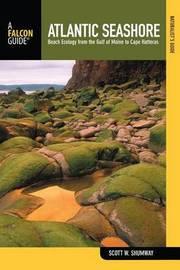 Naturalist's Guide to the Atlantic Seashore by Scott W Shumway image