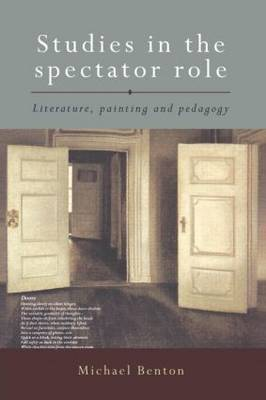 Studies in the Spectator Role by Michael Benton image