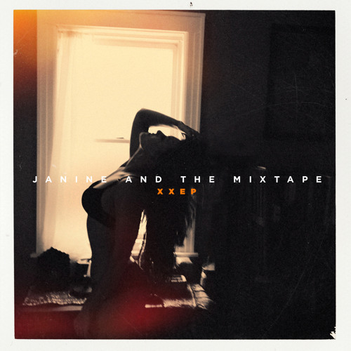XXEP by Janine and the Mixtape image