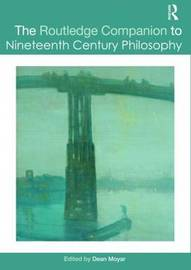 The Routledge Companion to Nineteenth Century Philosophy image