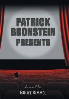 Patrick Bronstein Presents by Bruce Kimmel image