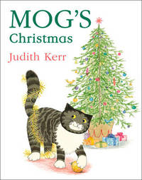 Mog's Christmas (40th Anniversary Edition) by Judith Kerr