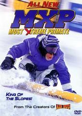 Mxp: Most Xtreme Primate on DVD