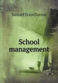 School Management by Samuel Train Dutton