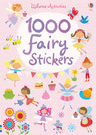 1000 Fairy Stickers by Fiona Watt