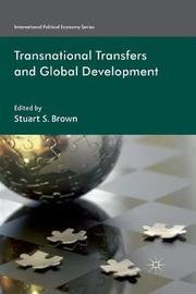 Transnational Transfers and Global Development