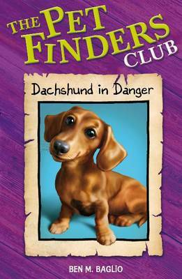 Daschund in Danger by Ben M Baglio