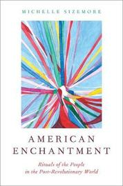 American Enchantment by Michelle Sizemore