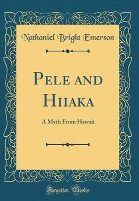 Pele and Hiiaka by Nathaniel Bright Emerson image