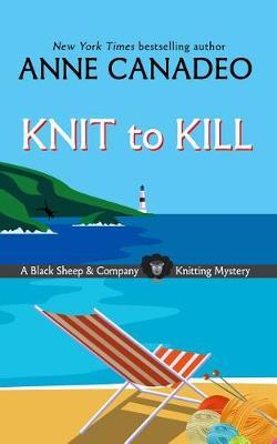 Knit to Kill by Anne Canadeo image