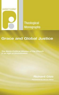 Grace and Global Justice by Richard Gibb image