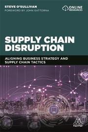 Supply Chain Disruption by Steve O'Sullivan