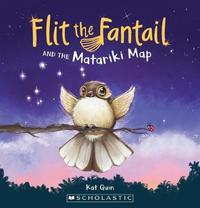 Flit The Fantail And The Matariki Map by Kat Quin