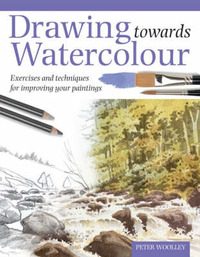 Drawing Towards Watercolour by Peter Woolley image