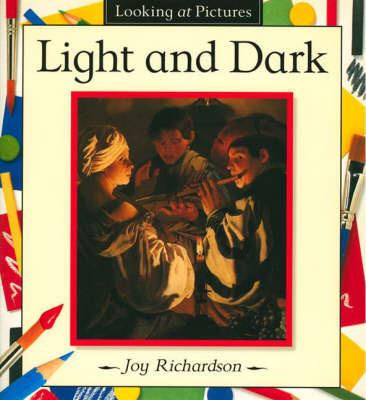 Light and Dark by Joy Richardson image
