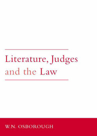 Literature, Judges and the Law by W.N. Osborough image