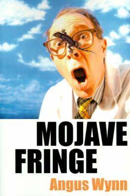 Mojave Fringe by Angus Wynn