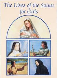 Lives of the Saints for Girls by Louis M Savary image