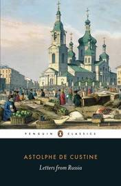 Letters from Russia by Marquis De Custine