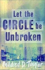 Let the Circle be Unbroken by Mildred Delois Taylor image
