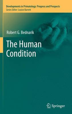 The Human Condition by Robert G Bednarik