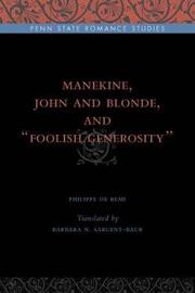 "Manekine, John and Blonde, and ""Foolish Generosity"" by Philippe de Remi"