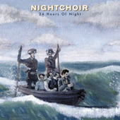 24 Hours Of Night by Nightchoir