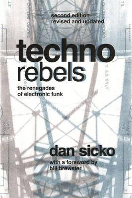 Techno Rebels by Dan Sicko