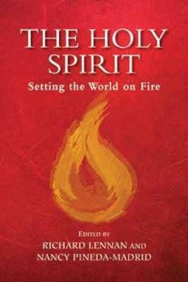 Holy Spirit, The by Richard Lennan