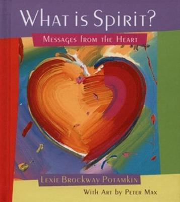 What Is Spirit? by Lexie Brockway Potamkin image