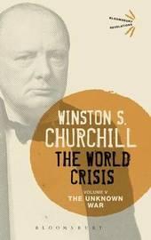 The World Crisis Volume V by Winston S Churchill