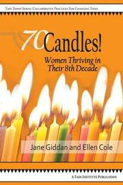 70candles! Women Thriving in Their 8th Decade by Jane Giddan image