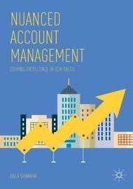 Nuanced Account Management by Bala Shankar