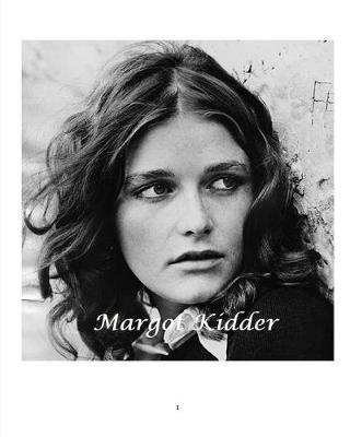 Margot Kidder by Arthur Miller