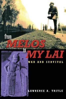 From Melos to My Lai by Lawrence A. Tritle